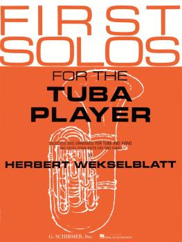 First Solos for the Tuba Player: Tuba in C B.C. and Piano (HL-50332490)