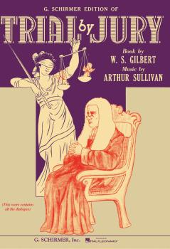 Trial by Jury (Vocal Score) (HL-50337590)