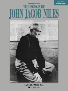 Songs of John Jacob Niles - Revised and Expanded Edition (High Voice) (HL-50481076)