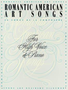Romantic American Art Songs (High Voice) (HL-50481219)