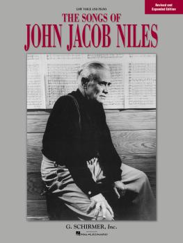Songs of John Jacob Niles - Revised and Expanded Edition (Low Voice) (HL-50481653)