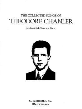 The Collected Songs of Theodore Chanler (Medium/High Voice) (HL-50481818)