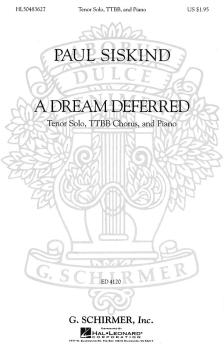 A Dream Deferred: TTBB Chorus and Piano (HL-50483627)