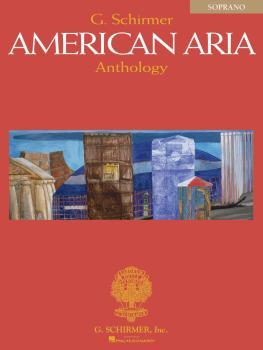 G. Schirmer American Aria Anthology (Soprano) (HL-50484623)