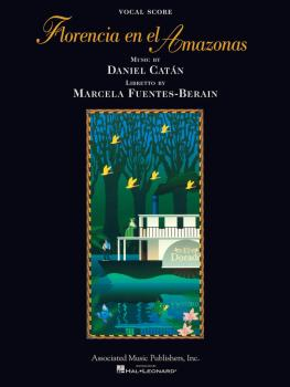 Florencia En El Amazonas (Opera Vocal Score) (HL-50484955)