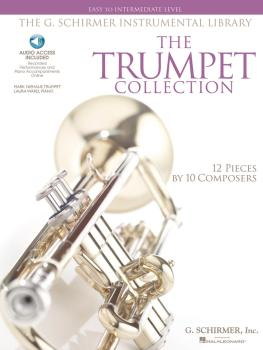 The G. Schirmer Instrumental Library: The Trumpet Collection: Easy to  (HL-50486137)