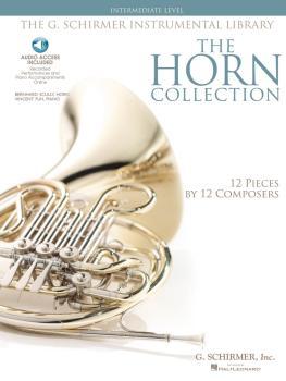 The Horn Collection - Intermediate Level: G. Schirmer Instrumental Lib (HL-50486144)
