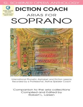 Diction Coach - G. Schirmer Opera Anthology (Arias for Soprano) (Arias (HL-50486256)