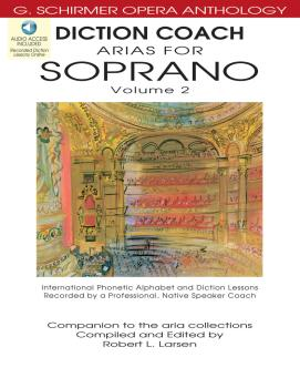 Diction Coach - G. Schirmer Opera Anthology (Arias for Soprano Volume  (HL-50486262)