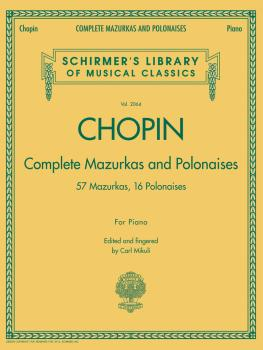Complete Mazurkas and Polonaises: Schirmer's Library of Musical Classi (HL-50486406)