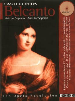 Belcanto Arias for Soprano - Volume 1 (Cantolopera Series) (HL-50486419)