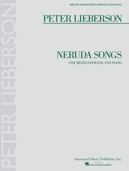 Neruda Songs: Mezzo-Soprano and Piano (HL-50486461)
