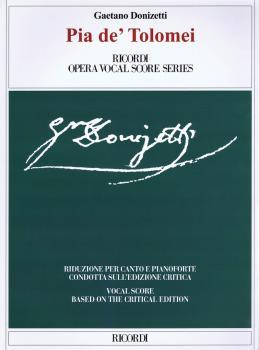 Pia de' Tolomei: Based on the Critical Edition Ricordi Opera Vocal Sco (HL-50490011)