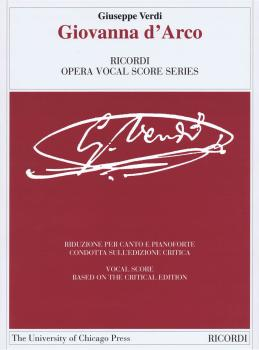 Giovanna d'Arco: Ricordi Opera Vocal Score Series Vocal Score based on (HL-50490227)