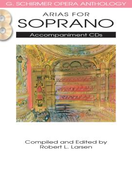 Arias for Soprano: G. Schirmer Opera Anthology Accompaniment CDs 2 (HL-50490481)