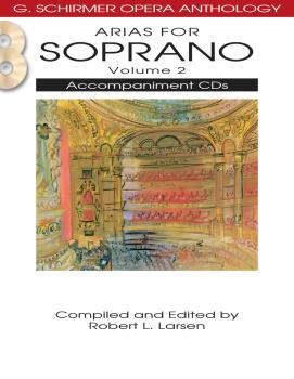 Arias for Soprano - Volume 2: G. Schirmer Opera Anthology Accompanimen (HL-50490482)