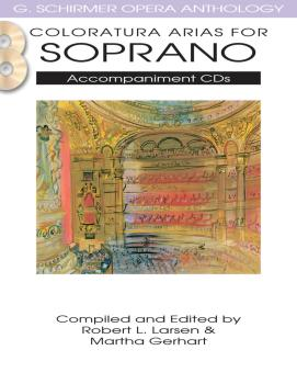 Coloratura Arias for Soprano: G. Schirmer Opera Anthology Accompanimen (HL-50490483)