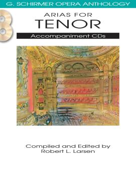 Arias for Tenor: G. Schirmer Opera Anthology Accompaniment CDs 2 (HL-50490485)