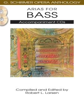 Arias for Bass: G. Schirmer Opera Anthology Accompaniment CDs 2 (HL-50490487)