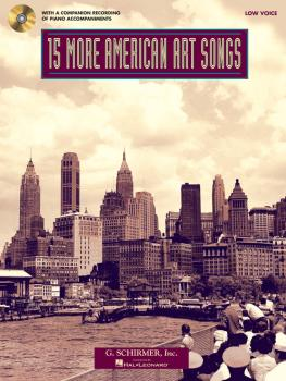 15 More American Art Songs: Low Voice With a CD of Piano Accompaniment (HL-50498731)