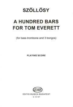 100 Bars for Tom Everett (for bass trombone & three bongos) (HL-50510258)