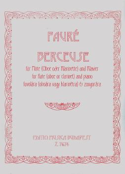 Berceuse, for Flute (Oboe or Clarinet) and Piano, Op. 16 (HL-50510569)