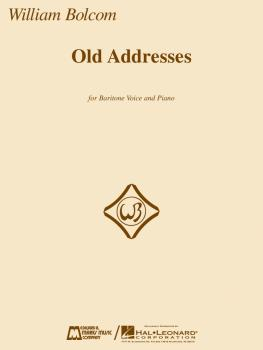 Old Addresses (for Baritone and Piano) (HL-00220192)