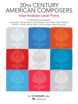 20th Century American Composers - Intermediate Level Piano: 41 Works b (HL-50600068)