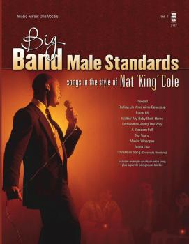Big Band Male Standards - Volume 4: Songs in the Style of Nat King Col (HL-00147459)