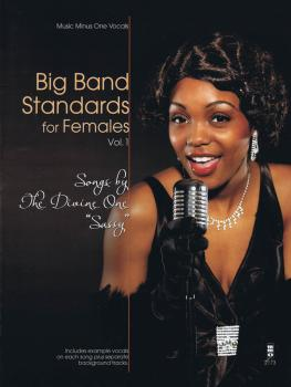 Big Band Standards for Females - Volume 1: Songs by the Divine One Sas (HL-00152964)