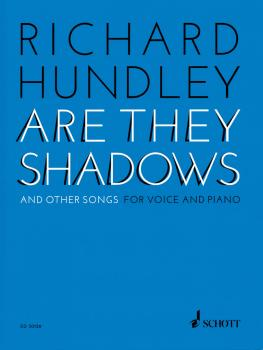 Richard Hundley - Are They Shadows & Other Songs for Voice and Piano (HL-49044622)