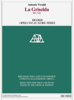 La Griselda RV 718: Ricordi Opera Vocal Score Series (HL-50600381)
