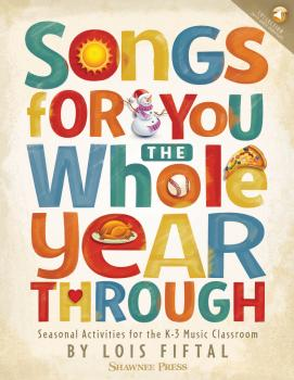 Songs for You the Whole Year Through: Seasonal Activities for the K-3  (HL-35030759)