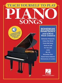 Teach Yourself to Play Piano Songs: Bohemian Rhapsody & 9 More Rock Cl (HL-00150035)