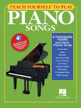 Teach Yourself to Play Piano Songs: A Thousand Years & 9 More Popular  (HL-00150160)