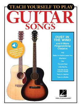 Teach Yourself to Play Guitar Songs: Dust in the Wind & 9 More Fingerp (HL-00152184)