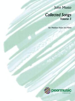 John Musto - Collected Songs: Volume 3 (Medium Voice) (HL-00128215)
