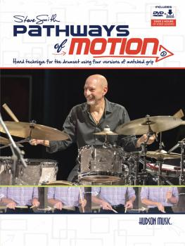 Steve Smith - Pathways of Motion: Hand Technique for the Drumset Using (HL-00156897)