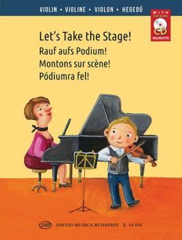 Let's Take the Stage!: Easy Repertoire Pieces for Young Violinists (HL-50600337)