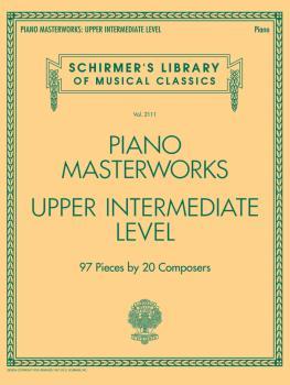 Piano Masterworks - Upper Intermediate Level: Schirmer's Library of Mu (HL-50600035)