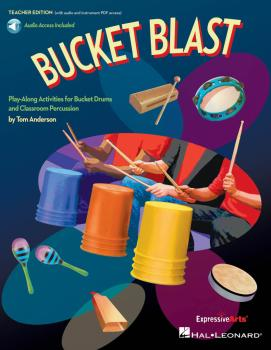 Bucket Blast: Play-Along Activities for Bucket Drums and Classroom Per (HL-00155249)