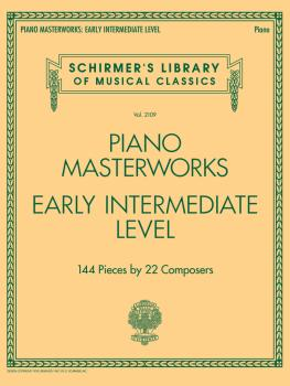 Piano Masterworks - Early Intermediate Level: Schirmer's Library of Mu (HL-50600033)