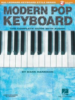 Modern Pop Keyboard - The Complete Guide with Audio: Hal Leonard Keybo (HL-00146596)