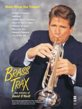 Brass Trax - The Artistry of David O'Neill: Music Minus One Trumpet (HL-00400729)