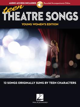 Teen Theatre Songs: Young Women's Edition - Book/Online Audio: 12 Song (HL-00191942)