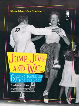 Jump, Jive and Wail: 6 Swing Bands on a Hot Tin Roof: Music Minus One  (HL-00400757)