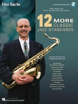 12 More Classic Jazz Standards: Music Minus One Bb, Eb, and Bass Clef  (HL-00400766)