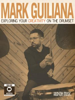 Mark Guiliana - Exploring Your Creativity on the Drumset (HL-00198253)