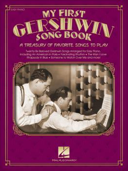 My First Gershwin Song Book: A Treasury of Favorite Songs to Play (HL-00159641)