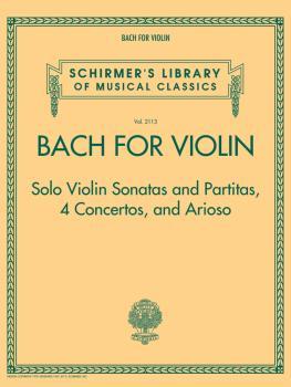 Bach for Violin - Sonatas and Partitas, 4 Concertos, and Arioso: Schir (HL-50499628)